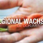 """Film """"Regional wachsen"""" feiert Premiere"""